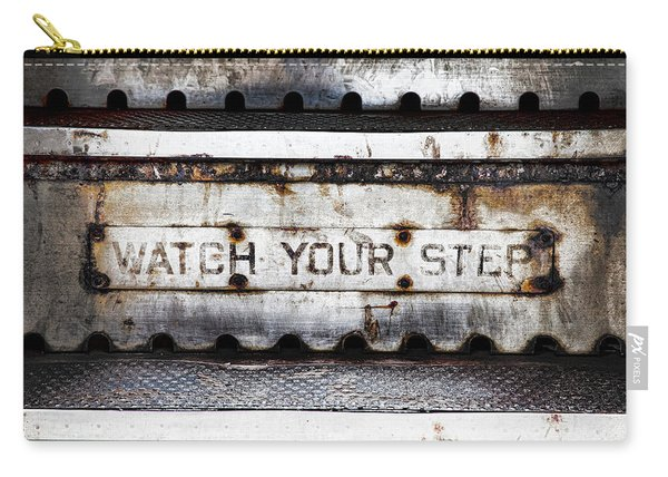 Watch Your Step Sign Carry-all Pouch