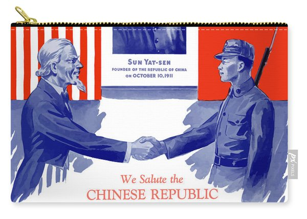 We Salute The Chinese Republic Carry-all Pouch