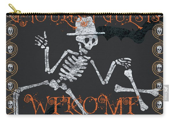 Welcome Ghoulish Guests Carry-all Pouch