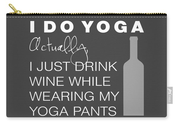 Wine In Yoga Pants Carry-all Pouch
