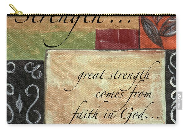 Words To Live By Strength Carry-all Pouch