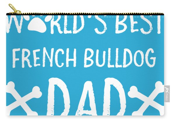World's Best French Bulldog Dad Carry-all Pouch