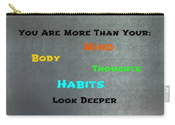 You Are More #4 Carry-all Pouch