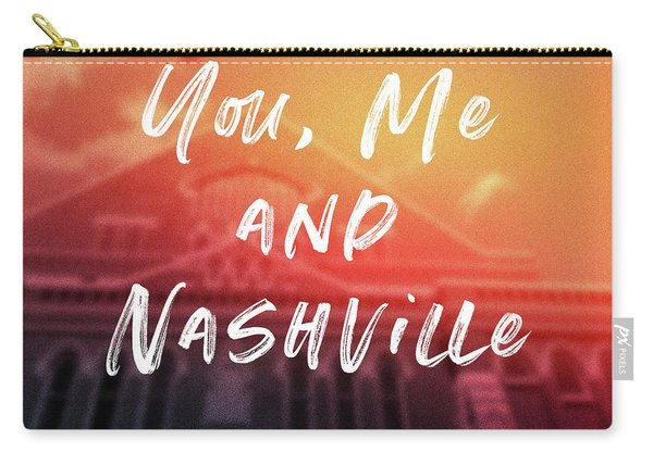 You Me And Nashville- Art By Linda Woods Carry-all Pouch