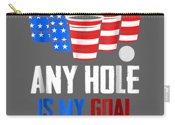 4th Of July Shirt Any Hole Is My Goal Usa Cup Beer Pong Tee Carry-all Pouch