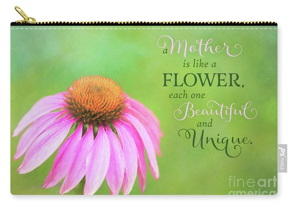 A Mother Is Lke A Flower Carry-all Pouch