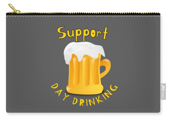 Alcohol Funny Quote Drunk Af Awesome Drunk Support Daydrinking Shirt Design Carry-all Pouch