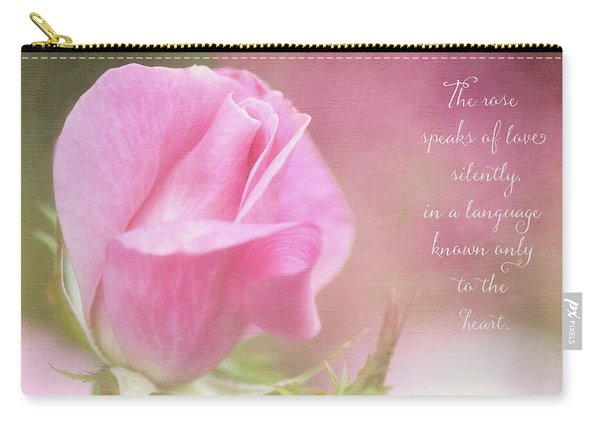 The Rose Speaks Of Love Photograph Carry-all Pouch
