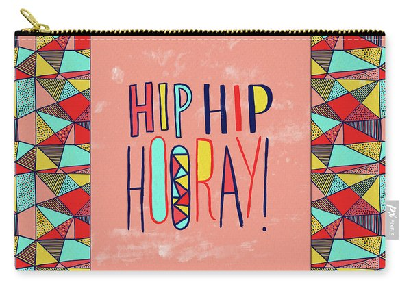 Hip Hip Hooray Carry-all Pouch