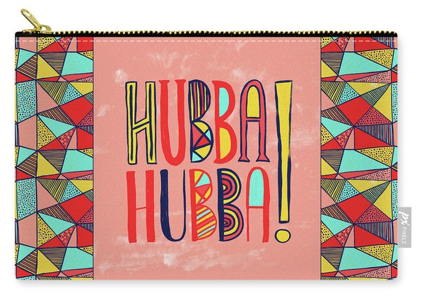 Hubba Hubba Carry-all Pouch