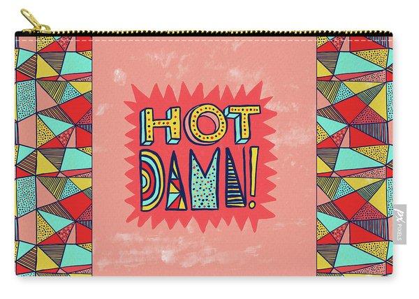Hot Damn Carry-all Pouch