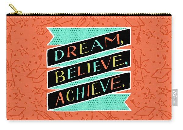 Dream Believe Achieve Grad Card Carry-all Pouch