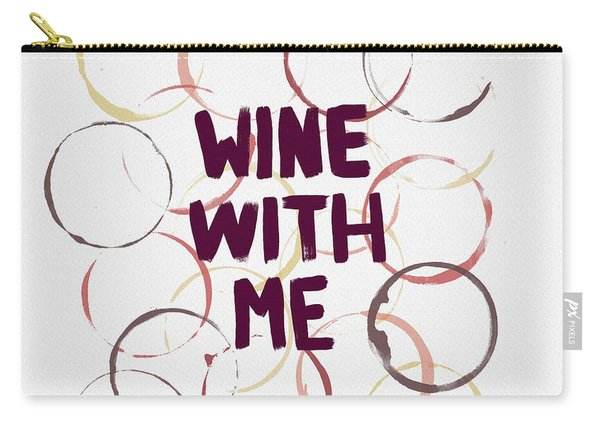 Wine With Me Carry-all Pouch