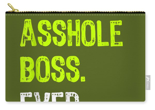 Best Asshole Boss Ever Funny Boss's Day Gift T-shirt Carry-all Pouch