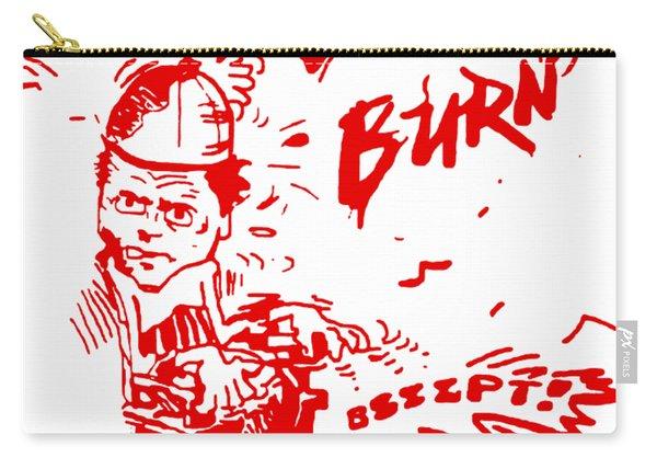 Burn Bundy Burn T Shirt, Ted Bundy Execution Day, Heartbreaker Carry-all Pouch