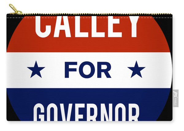 Carry-all Pouch featuring the digital art Calley For Governor 2018 by Flippin Sweet Gear