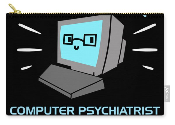 Classic Computer Psychiatrist Nerd Humour Pc Geek Carry-all Pouch