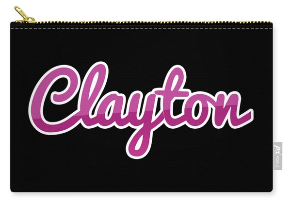 Clayton #clayton Carry-all Pouch