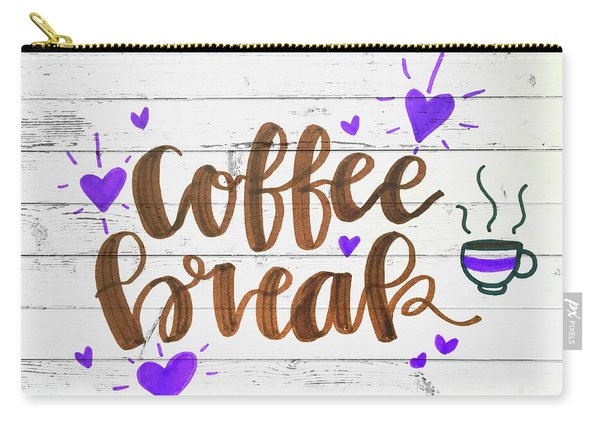 Coffee Break Typography On White Wood Planks Carry-all Pouch