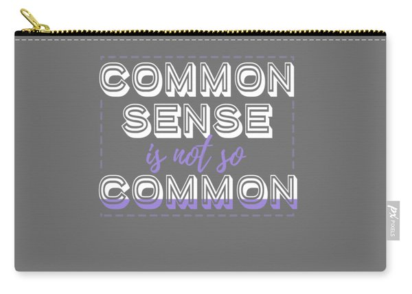 Common Sense Carry-all Pouch