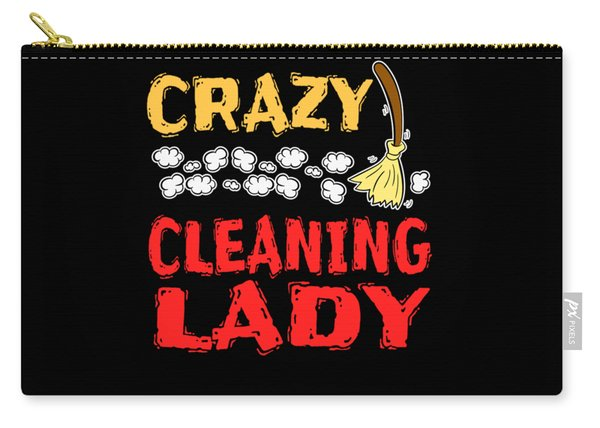Crazy Cleaning Lady Tee Design Makes A Nice Gift To Your Friends And Family  Carry-all Pouch