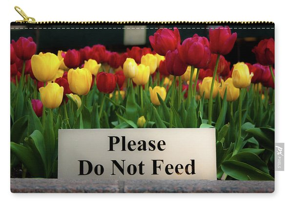 Dont Feed The Tulips Carry-all Pouch