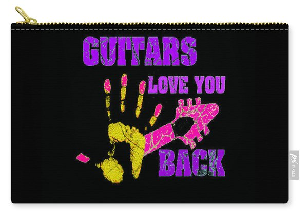 Guitars Love You Back Carry-all Pouch