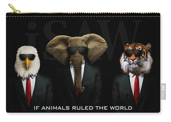 If Animals Ruled The World Carry-all Pouch