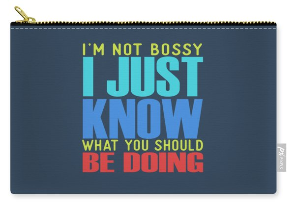 I'm Not Bossy Carry-all Pouch