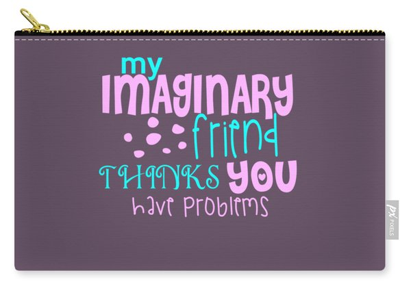 Imaginary Friend Carry-all Pouch