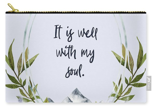 It Is Well With My Soul - Kindness Carry-all Pouch