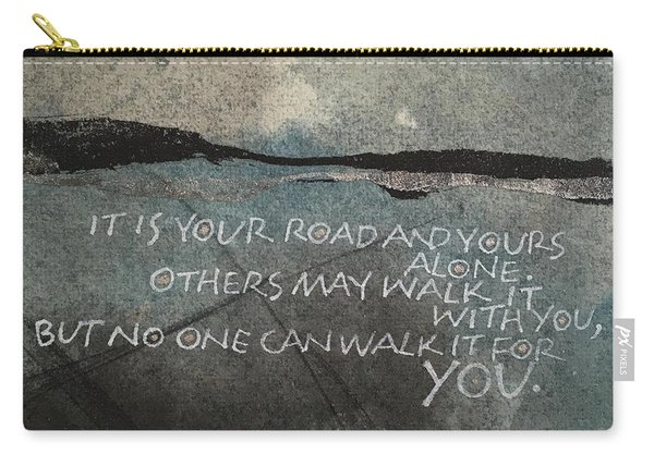 It Is Your Road Carry-all Pouch