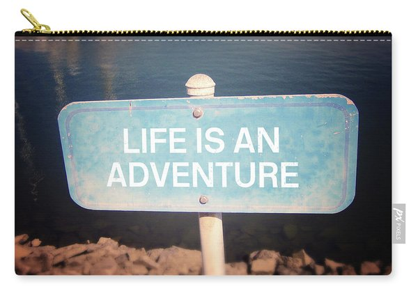 Life Is An Adventure- Sign Art By Linda Woods Carry-all Pouch