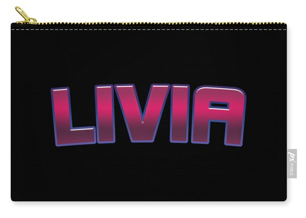 Livia #livia Carry-all Pouch