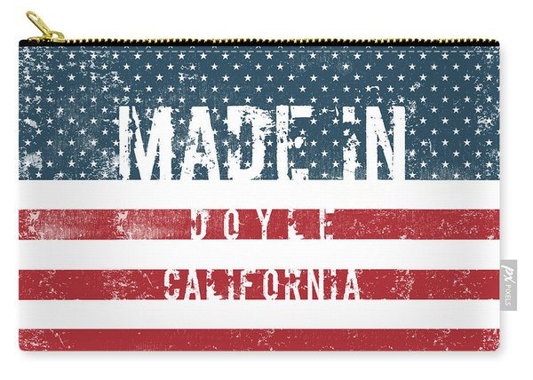 Made In Doyle, California #doyle #california Carry-all Pouch
