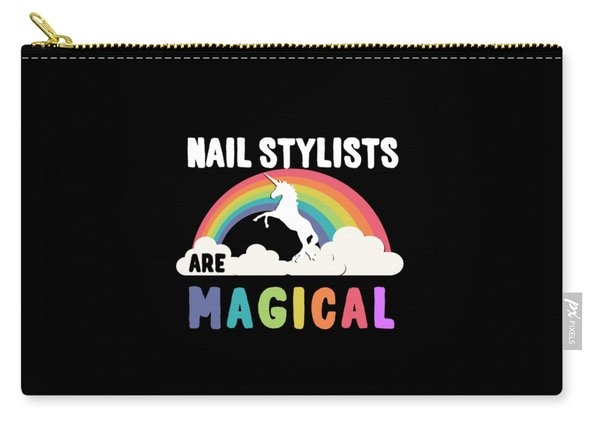 Nail Stylists Are Magical Carry-all Pouch