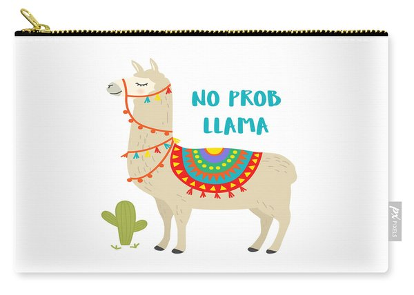 No Prob Llama - Baby Room Nursery Art Poster Print Carry-all Pouch
