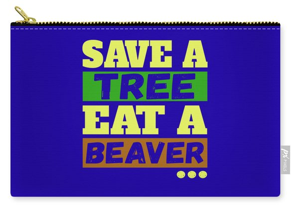Save A Tree Carry-all Pouch