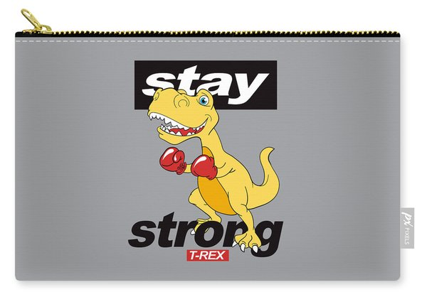Stay Strong - Baby Room Nursery Art Poster Print Carry-all Pouch