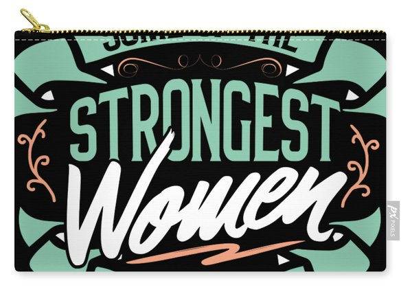 Strong Woman Psychiatrists Profession Gift  Carry-all Pouch