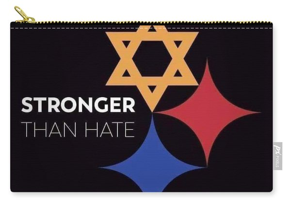 Stronger Than Hate Carry-all Pouch
