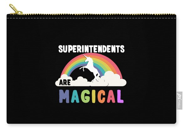 Superintendents Are Magical Carry-all Pouch