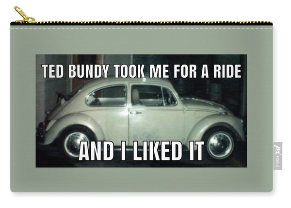 Ted Bundy Ride Carry-all Pouch