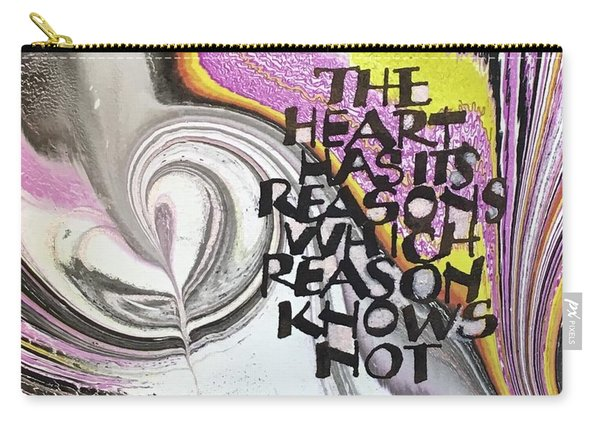 The Heart Has Its Reasons Carry-all Pouch