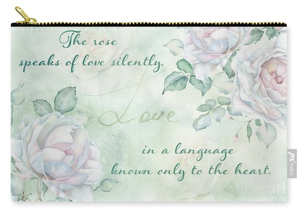 The Rose Speaks Of Love Carry-all Pouch