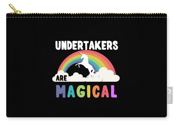 Undertakers Are Magical Carry-all Pouch