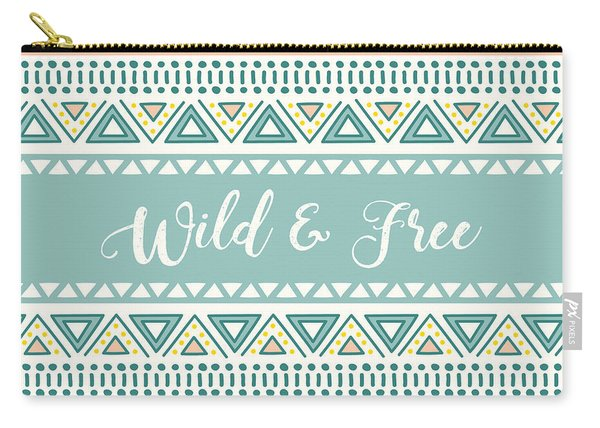 Wild And Free - Boho Chic Ethnic Nursery Art Poster Print Carry-all Pouch