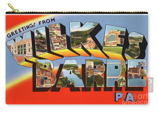 Wilkes Barre Greetings Carry-all Pouch