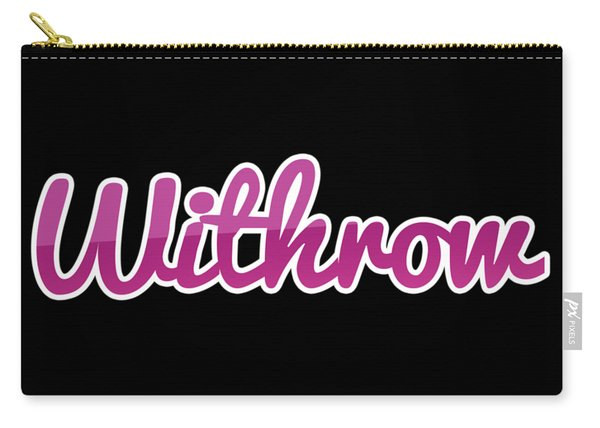 Withrow #withrow Carry-all Pouch
