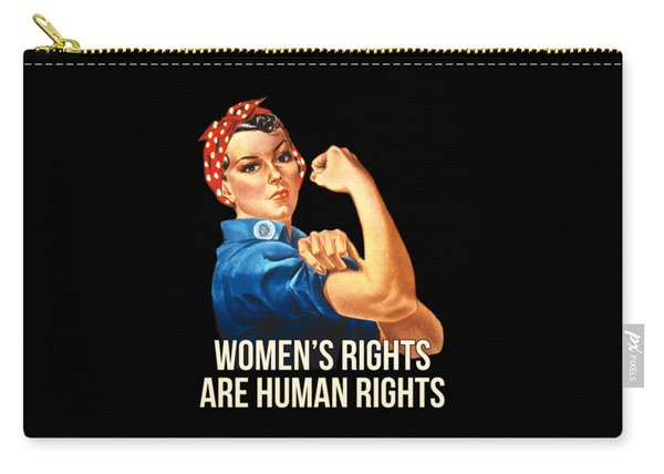 Womens Rights Are Human Rights Tshirt Carry-all Pouch